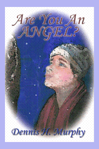 """Image of """"Are You and Angel"""" book by Dennis Murphy showing small boy in winter looking up to friend figure on purple background."""""""