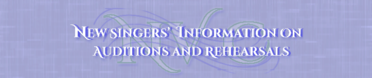 Title graphic stating 'New Singers' Rehearsal and Audition Information' on purple textured background.
